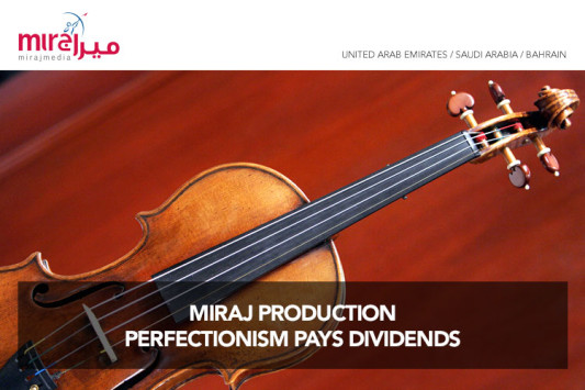 Miraj Production perfectionism pays dividends